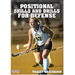 Positional Skills and Drills for Defense DVD